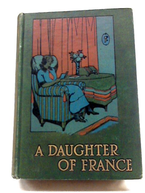 A Daughter of France by Eliza F. Pollard