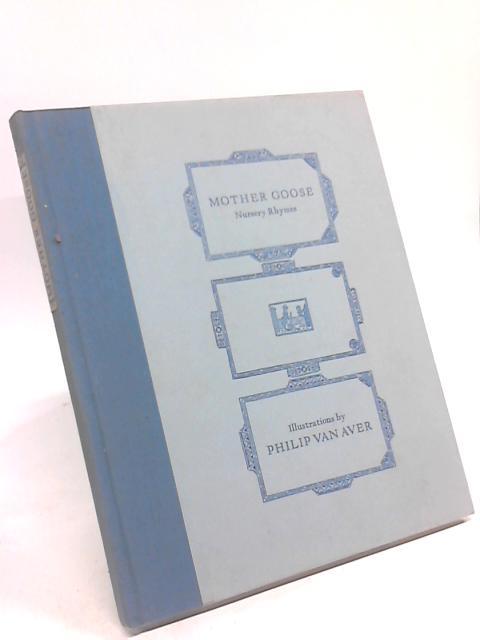 Mother Goose. Twenty Nursery Rhymes, Selected By Grabhorn Press. Van Aver, Philip