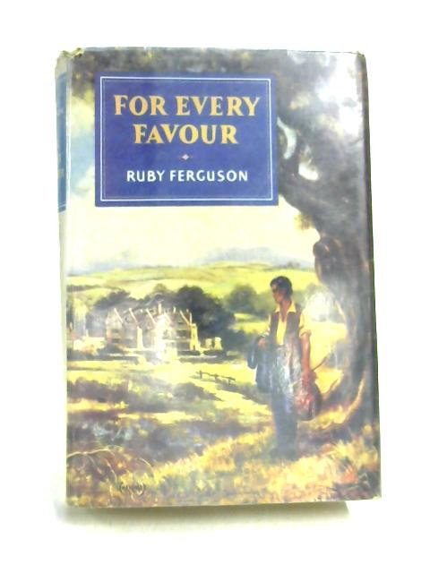 For Every Favour by Ruby Ferguson