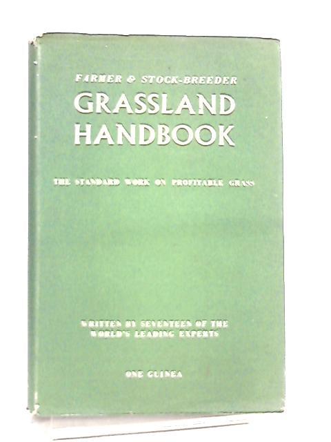 Grassland Handbook By Anon
