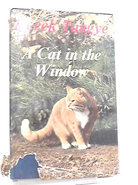 A Cat in the Window by Derek Tangye