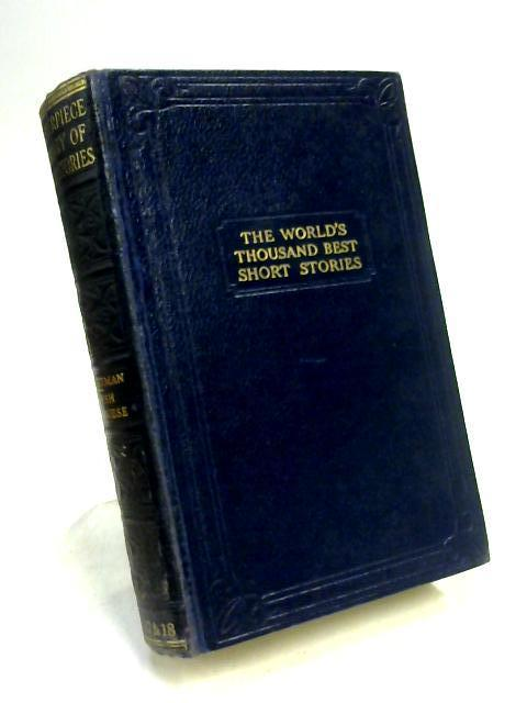 The World's Thousand Best Short Stories, Vols 17 & 18 By Hammerton