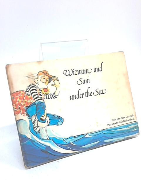 Wizwam & Under The Sea. by Jane Carruth