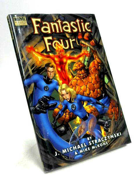 Fantastic Four By Straczynski & McKone