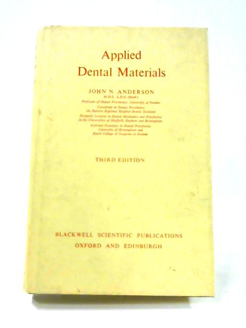 Applied Dental Materials By John N. Anderson