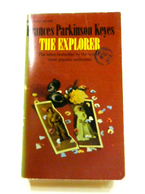 The Explorer by Frances Parkinson Keyes