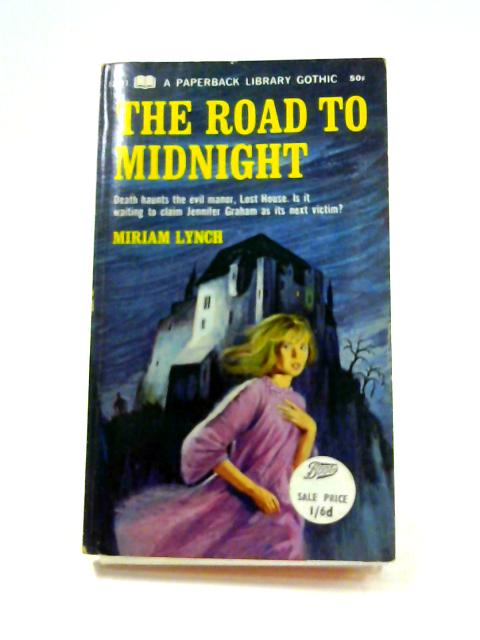 The Road to Midnight by Miriam Lynch