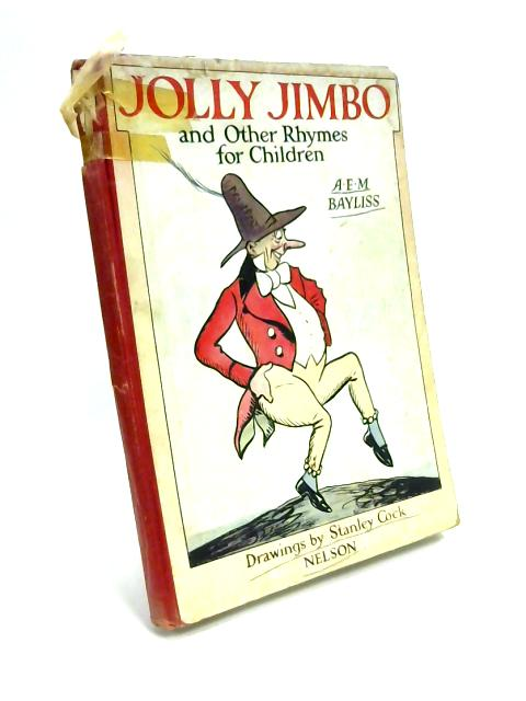 Jolly Jimbo and Other Rhymes for Children by A.E.M. Bayliss