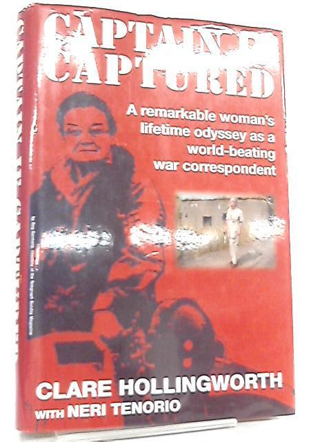 Captain if Captured by Clare Hollingworth