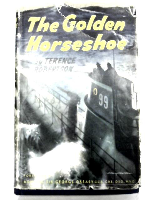 The Golden Horseshoe by Terence Robertson