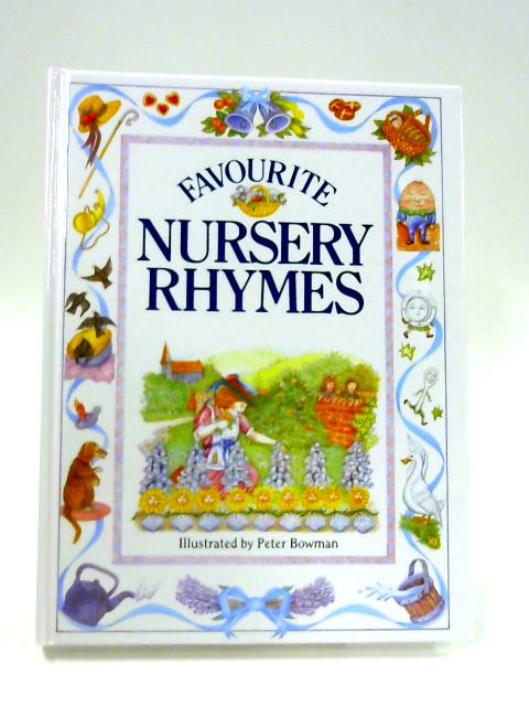 Favourite Nursey Rhymes By Anon