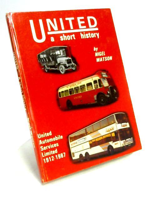 United: A Short History by Nigel Watson