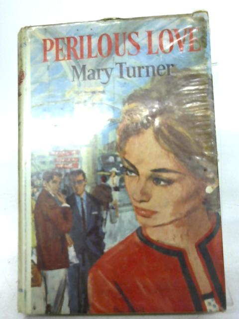 Perilous Love By Mary Turner