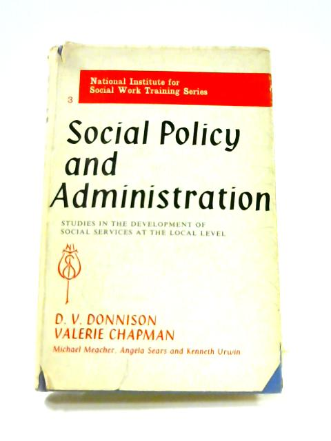 Social Policy and Administration By D.V. Donnison