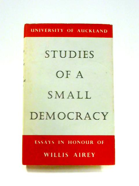 Studies of a Small Democracy: Essays in Honour of Willis Airey By Various