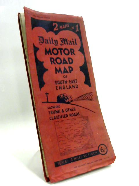 Daily Mail Motor Road Map of London and South East England 10 Miles Around by Anon