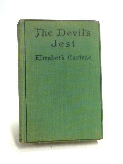 The Devil's Jest by Elizabeth Carfrae