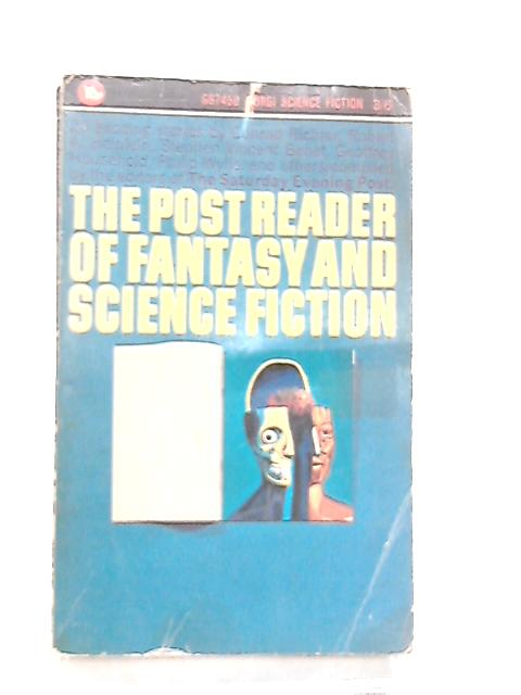 The Post Reader of Fantasy and Science Fiction by Conrad Richter et al