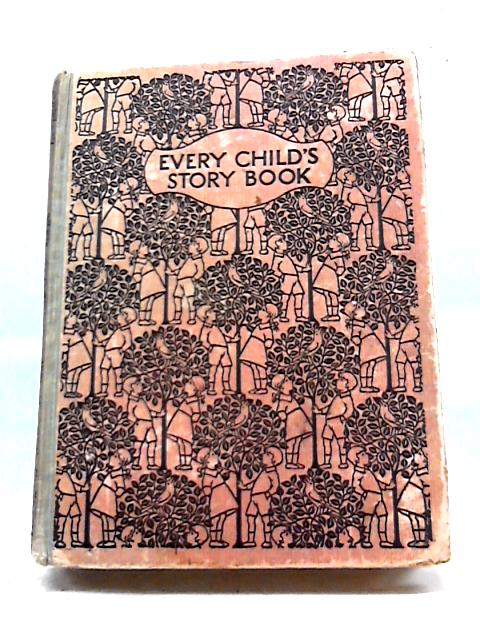 Every Child's Story Book By Various