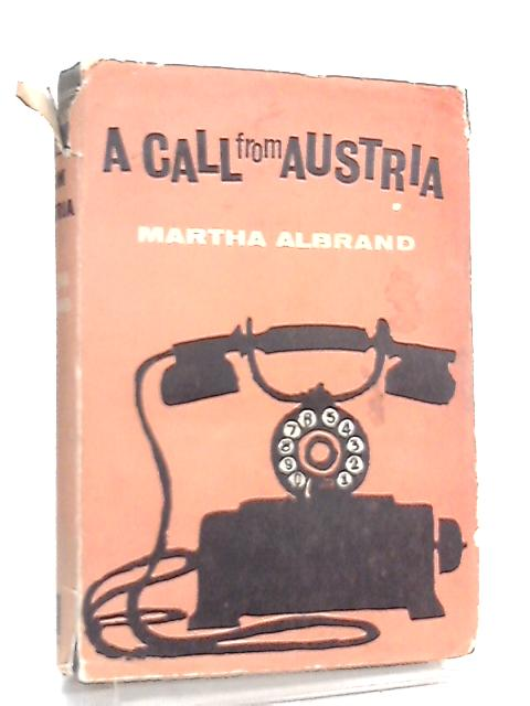 A call from Austria By Martha Albrand