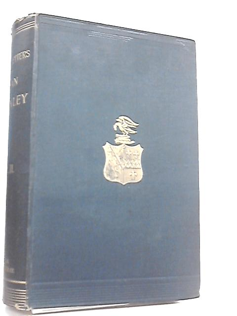 The Life and Correspondence of Arthur Penrhyn Stanley Vol. II By Rowland E. Prothero
