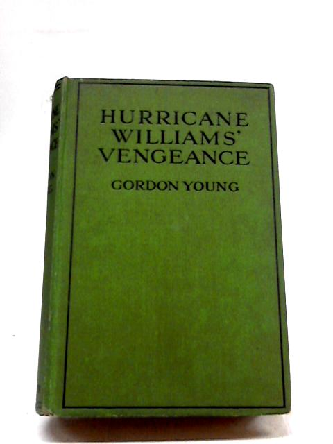 Hurricane Williams Vengeance By Gordon Young