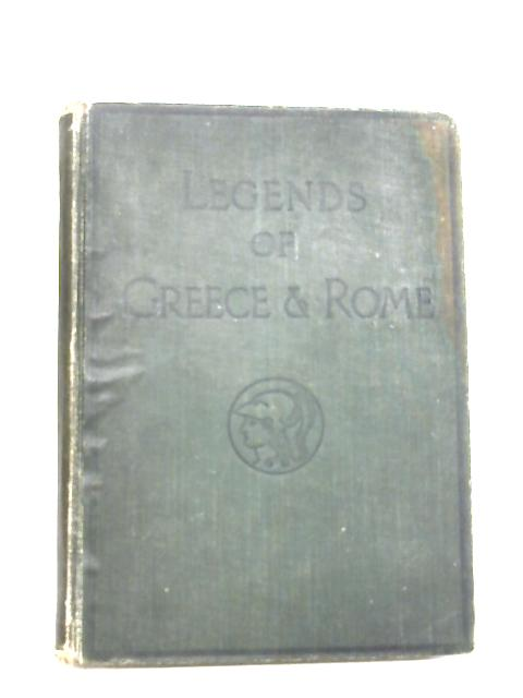 Legends of Greece and Rome. Stories of long ago by Grace H. Kupfer