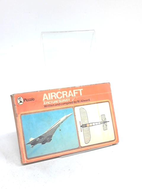 Aircraft: A Picture History By M Allward