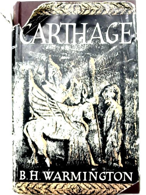 Carthage By B. H Warmington