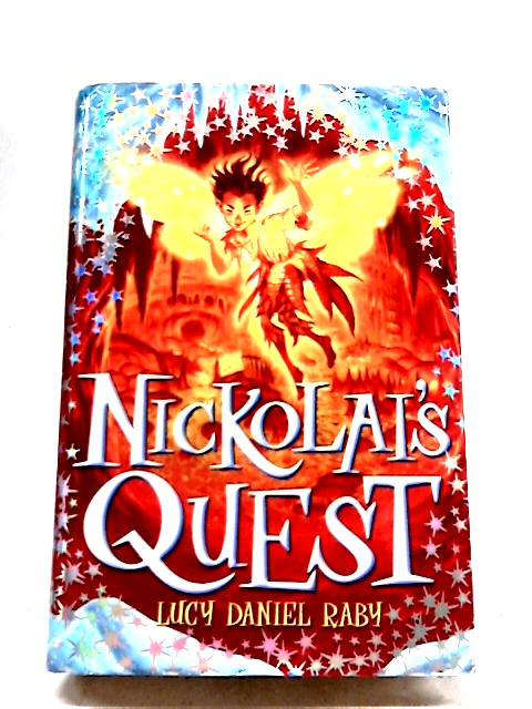 Nickolai's Quest By Daniel Raby, Lucy