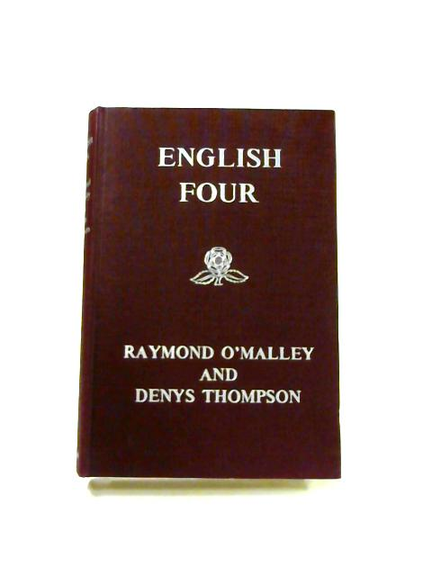 English Four By O'malley and Thompson