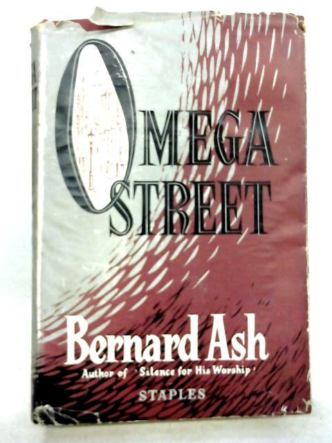 Omega Street by Bernard Ash