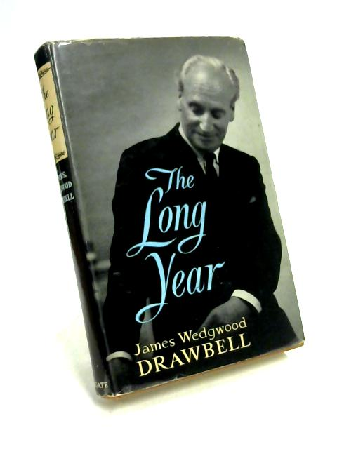 The Long Year by James Wedgwood Drawbell