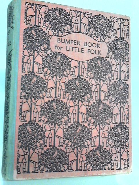 Nelson's Bumper Book For Little Folk by Anon