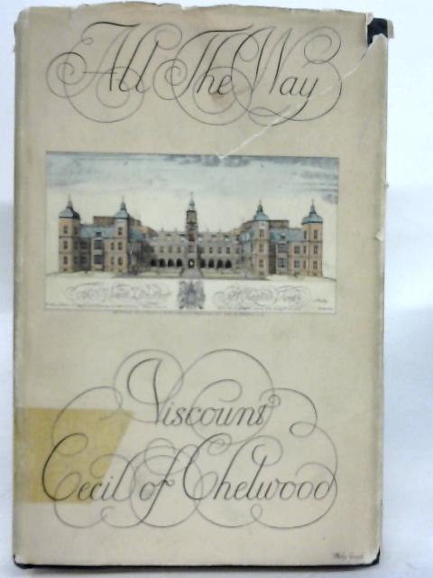 All the Way by Viscount Cecil of Chelwood