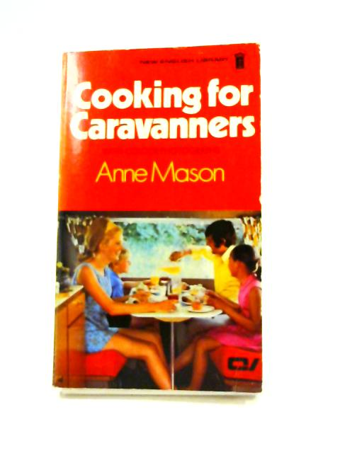 Cooking for Caravanners by Anne Mason