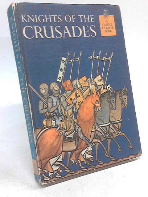 Knights of the Crusade By Horizon Magazine