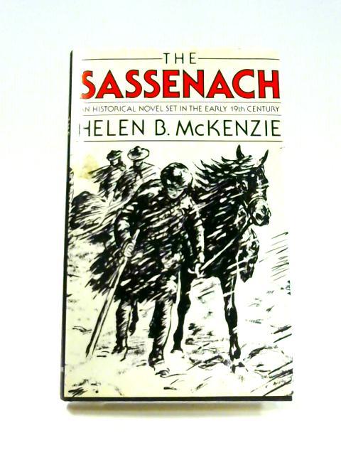 The Sassenach By Helen B. McKenzie