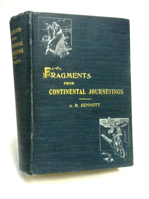 Fragments from Continental Journeying by A.R. Sennett