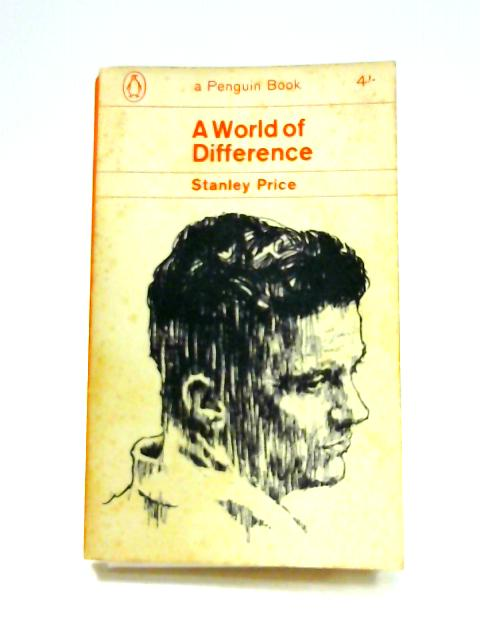 A World of Difference By Stanley Price