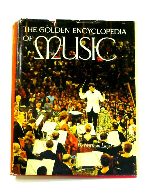 The Golden Encyclopedia of Music by Norman Lloyd