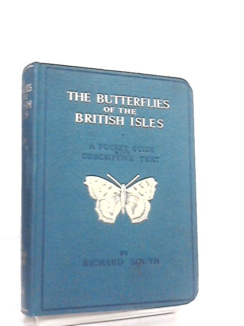 The Butterflies of the British Isles by Richard South