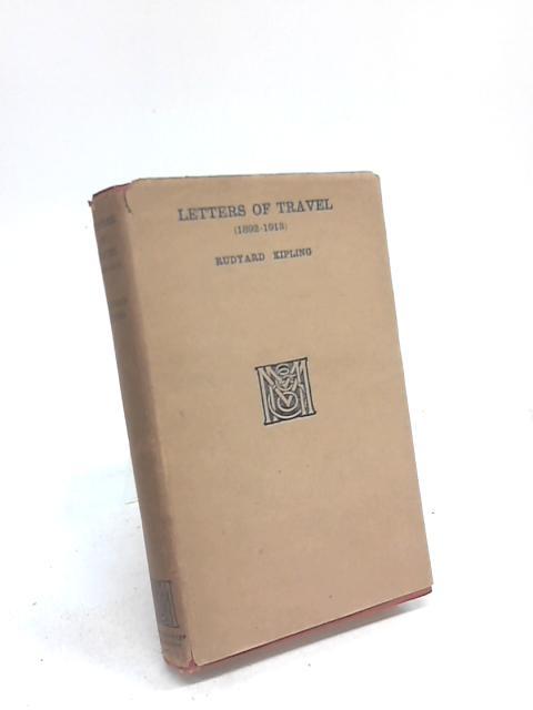 Letters of Travel 1892-1913 by Rudyard Kipling