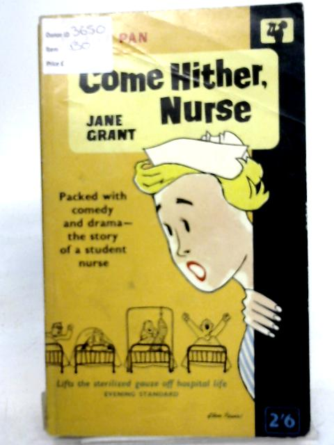 Come Hither, Nurse by Jane Grant