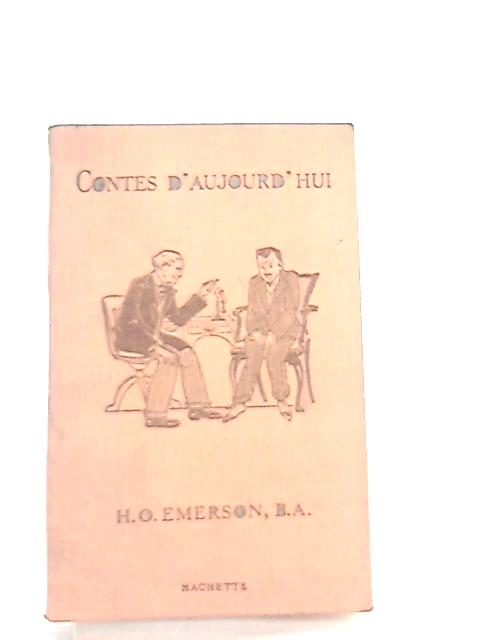 Contes d'Aujourd'hui by H. O. Emerson