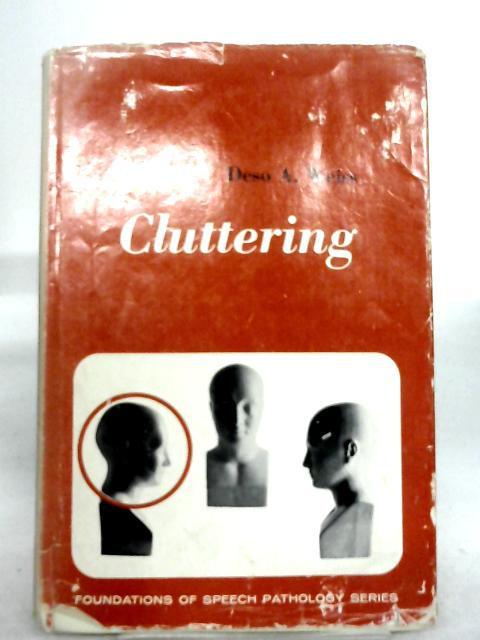 Cluttering by D A Weiss