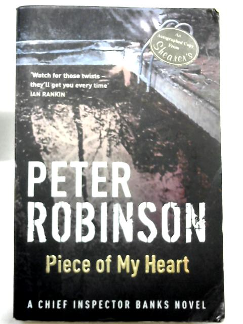 Piece of My Heart: DCI Banks 16 by Robinson, Peter