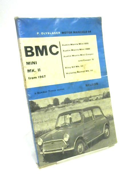 BMC Mini Mk II from 1967 By Olyslager Piet