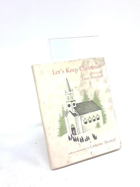 Let's keep Christmas by Peter Marshall