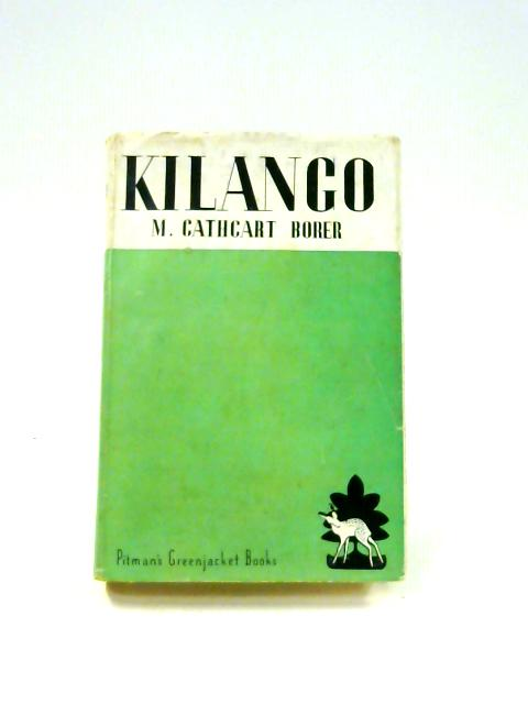 Kilango by M. Cathcart Borer